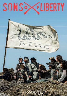 『Sons of Liberty』のポスター