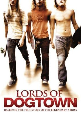 Lords of Dogtown's Poster