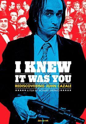 『I Knew It Was You: Rediscovering John Cazale (原題)』のポスター