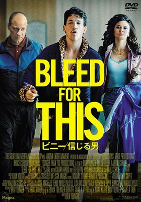 Bleed for This's Poster