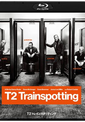 T2: 트레인스포팅 2의 포스터