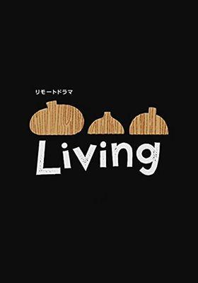 リモートドラマ Living 's Poster