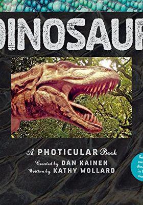Dinosaur: A Photicular Book's Poster