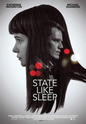 『State Like Sleep (原題)』のポスター