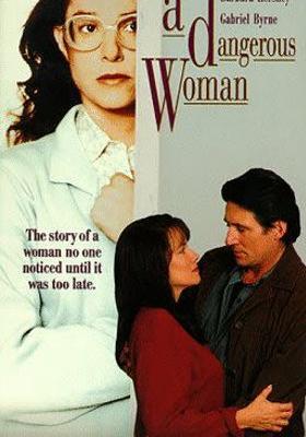 A Dangerous Woman's Poster