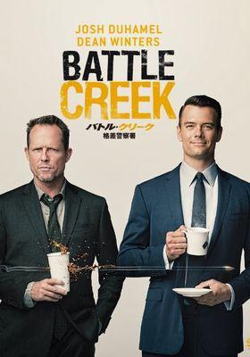 Battle Creek's Poster