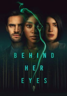 Behind Her Eyes 's Poster