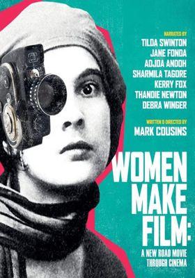Women Make Film: A New Road Movie Through Cinema 's Poster