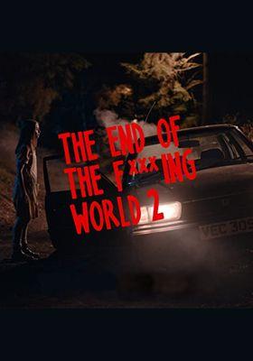 『このサイテーな世界の終わり シーズン2』のポスター