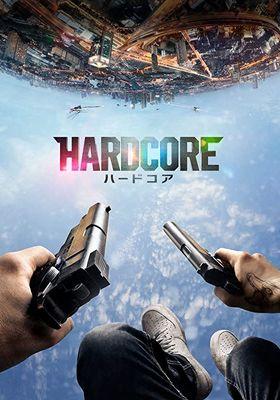 Hardcore Henry's Poster