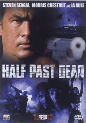Half Past Dead's Poster